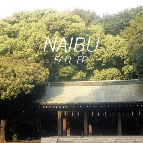 Naibu - Fall EP (2013)